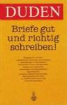 Briefe Gut Und Richtig Schreiben - Dudenredaktion