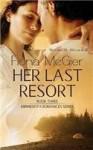 Her Last Resort - Fiona McGier, Amanda Kelsey, Olga Godim