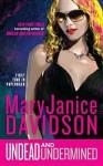 Undead and Undermined - MaryJanice Davidson