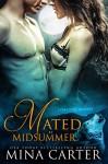 Mated by Midsummer (Werewolf erotic romance): Stratton Wolves - Mina Carter