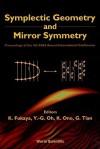 Symplectic Geometry & Mirror Symmetry - Kenji Fukaya, G. Tian