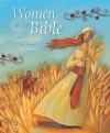 Women of the Bible. Margaret McAllister - Margaret McAllister