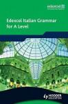 Edexcel Italian Grammar for A Level - Derek Aust, Mike Zollo