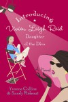 Introducing Vivien Leigh Reid: Daughter of the Diva (Diva, #1) - Yvonne Collins, Sandy Rideout