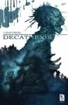 Decathexis - Łukasz Śmigiel