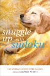 Will Shortz Presents Snuggle Up with Sudoku: 100 Wordless Crossword Puzzles - Will Shortz