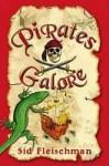 Pirates Galore - Sid Fleischman