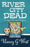 River City Dead (An Aggie Mundeen Mystery) (Volume 4) - Nancy G. West