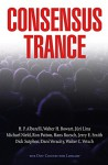 Consensus Trance - Paul Bondarovski, Walter Bowart, Jerry Smith, Juri Lina, Michael Nield, Dick Sutphen, Hans Ruesch