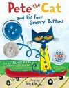 Pete the Cat and His Four Groovy Buttons by Eric Litwin (2012-05-01) - Eric Litwin