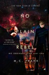 No Plain Rebel (No Ordinary Star) (Volume 2) - M.C. Frank