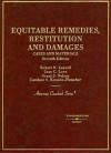 Cases And Materials on Equitable Remedies, Restitution And Damages (American Casebook Series) - Jean C. Love, Grant S. Nelson