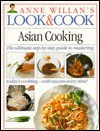Look & Cook: Asian Cooking - Anne Willan, Lucy Wing
