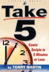 Take 5: Comic Scripts in 5 Minutes or Less - Torry Martin