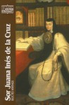 Sor Juana Ines de La Cruz: Selected Writings - Juana Inés de la Cruz, Gillian T.W. Ahlgren