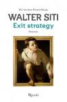 Exit strategy (Scala italiani) - Walter Siti
