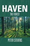 Haven: The Forest - Peter Stevens