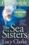 Free Sampler of The Sea Sisters (Chapters 1-6): The Most Emotionally Gripping Novel of the Year - Lucy Clarke