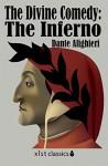 The Divine Comedy: The Inferno: 1 (Xist Classics) - Dante Alighieri, Mark Musa, H. P. Blavatsky
