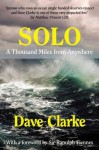 Solo: A Thousand Miles from Anywhere - Dave Clarke