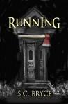 Running - S.C. Bryce