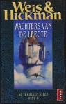 Wachters van de Leegte (De Verheven Steen #2) - Margaret Weis, Tracy Hickman, Josephine Ruitenberg