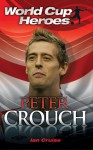 Peter Crouch - Ian Cruise