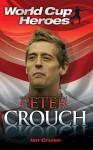 Peter Crouch - Ian Cruise