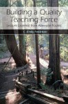 Building a Quality Teaching Force: Lessons Learned from Alternate Routes - C. Feistritzer, Contributors Contributors