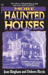 More Haunted Houses - Joan Bingham, Dolores Riccio, Delores Riccero