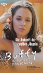 Die Ankunft der zweiten Jägerin (Buffy the Vampire Slayer: Novelizations, #10) - James Laurence, Joss Whedon