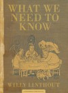 What We Need to Know - Willy Linthout, Laura Watkinson