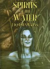 Spirits of the Water - Jaq D. Hawkins