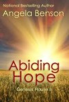 Abiding Hope (Genesis House II) - Angela Benson