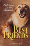 Best Friends Listening to the Animals - Guideposts Books