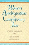 Women's Autobiography in Contemporary Iran - Afsaneh Najmabadi, Farzaneh Milani, Michael Hillman, William Hanaway