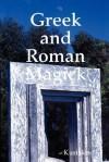 Greek and Roman Magick - Kuriakos