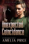The Unexpected Coincidence (Mycroft Holmes Adventures Book 2) - Amelia Price, Jess Mountifield