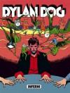 Dylan Dog n. 46: Inferni - Tiziano Sclavi, Carlo Ambrosini, Angelo Stano