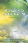Dünyanın En Mutlu Kadını (Turkish) - A'id al-Qarni, Ahmet Iyibildiren