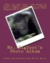 Mr. Bigfoot's Photo Album - Susan Farnsworth, Mitchell Waite