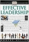 Effective Leadership (Essential Managers S.) - Robert Heller