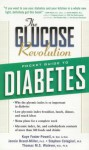 The Glucose Revolution: Pocket Guide to Diabetes - Kaye Foster-Powell, Jennie Brand-Miller