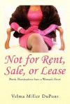 Not for Rent, Sale, or Lease - Velma Miller DuPont
