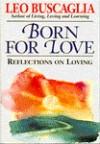 Reflections on Loving - Leo Buscaglia