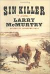 Sin Killer (Berrybender Narratives) - Larry McMurtry