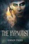 The Hypnotist - Gordon Snider, Vin Libassi