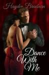 Dance With Me - Hayden Braeburn