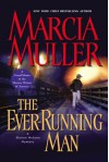 The Ever-Running Man - Marcia Muller