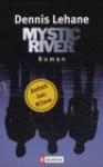 Mystic River - Dennis Lehane, Andrea Fischer